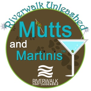 Riverwalk Fort Lauderdale's Mutts and Martinis Logo